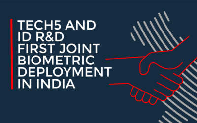 TECH5 AND ID R&D ANNOUNCE FIRST JOINT BIOMETRIC DEPLOYMENT IN INDIA