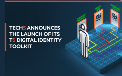 "TECH5 Launch the ""T5 Digital Identity Toolkit"" for ID Issuance, Management and Offline Authentication in the Pandemic and Post Pandemic Era"