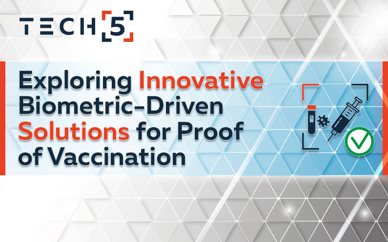 Exploring Innovative Biometric-Driven Solutions for Proof of Vaccination